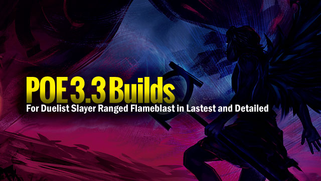 For-Duelist-Slayer-Ranged-Flameblast-in-Lastest-and-Detailed